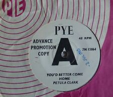 RARE & EXCELLENT~PETULA CLARK~YOU'D BETTER COME HOME~1965 PYE UK PROMO 45
