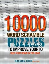 10000 Word Scramble Puzzles to Improve Your IQ: By Toth, Kalman