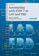 Automating With STEP 7 in LAD and FBD : Simatic S7-300/400 Programmable Contr...