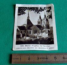 CHROMO 1950  CHOCOLAT LANVIN EGLISE ST NICOLAS DE BLOIS LA FRANCE EN IMAGES