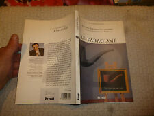 Professeur Bertrand Dautzenberg LE TABAGISME /Ravage Tabac Cigarette 1996