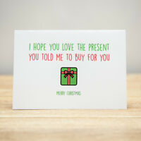 Greeting Card - Christmas, Xmas, Quirky, Funny, I hope you love the present