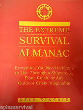 The Extreme Survival Almanac - Ultimate Emergency Outdoor Crisis Guide Kits