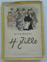 Heinrich Zille von Otto Nagel, Leben und schaffendes Berliner Künstlers, 1959