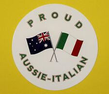 PROUD AUSSIE - ITALIAN AUSTRALIAN STICKER VINYL DECAL CAR UTE TRUCK CARAVAN