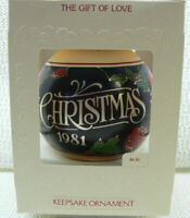 HALLMARK ORNAMENT 1981 THE GIFT OF LOVE-----GLASS BALL-----DATED