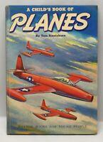 A Child`s Book of Planes Tom Sinnickson 1951 HC
