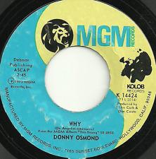 DONNY OSMOND - WHY / LONELY BOY - MGM (US IMPORT) 1972 - ORIGINAL 70s POP BALLAD
