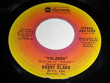 Bobby Bland: Yolanda / When You Come To The End Of Your Road 45