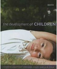 The Development of Children by Cynthia Lightfoot, Michael Cole and Sheila R....