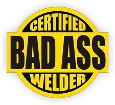 Certified Bad Ass Welder Hard Hat Decal - Sticker Vinyl Label Weld Welding Rods