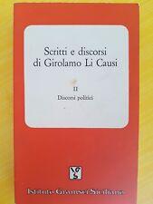LIBRO GIROLAMO LI CAUSI - SCRITTI E DISCORSI - ISTITUTO GRAMSCI SICILIANO 1993
