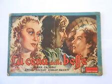 cinevita n.19 - la cena delle beffe - C.CALAMAI -A.NAZZARI-O.VALENTI-EDITAL 1942
