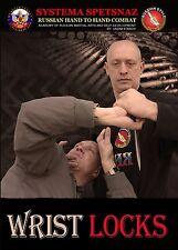 RUSSIAN MARTIAL ART DVD #7: WRIST LOCKS - Systema Spetsnaz Russian Hand-to-Hand