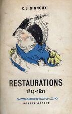 C1 RESTAURATION Gignoux RESTAURATIONS 1814 1815 1821 Louis XVIII
