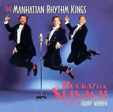 Manhattan Rhythm Kings, Hooray for Spinach, Excellent