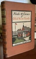 SIGNED, 1899, 1st, NOOKS & CORNERS OF OLD NEW YORK, CHARLES HEMSTREET, EPHEMERA