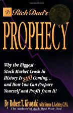 Rich Dads Prophecy: Why the Biggest Stock Market Crash in History Is Still Comi