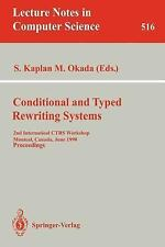 Conditional and Typed Rewriting Systems : 2nd International CTRS Workshop,...
