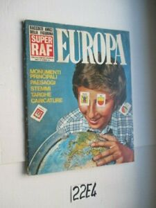 "ALBUM FIGURINE SUPER RAF EUROPA ANNO ""° N° 1  1-1-1974 FIG: CIRCA 10%     (22E4)"