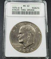 1974 D $1 Eisenhower Dollar Ike Coin ANACS MS62 Struck Through Grease Error Thru