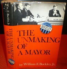 William F Buckley Jr, SGND Unmaking of a Mayor NYC,  B'klyn Pres. Howard Goldin