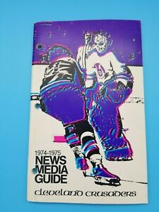 CLEVELAND CRUSADERS WHA HOCKEY MEDIA GUIDE - 1974 1975 - NEAR MINT SHAPE