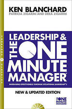 Leadership and the One Minute Manager by Patricia Zigarmi, Kenneth H. Blanchard…