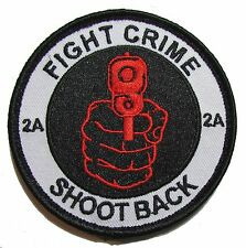 FIGHT CRIME SHOOT BACK 2ND AMENDMENT STAND GROUND RED COLOR VELCRO® BRAND  PATCH