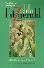 The Collected Writings of Zelda Fitzgerald by Zelda Fitzgerald (1997, Paperback)
