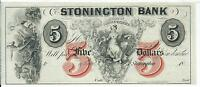 Connecticut Stonington Bank $5 18XX G40b Obsolete Choice CU RED Ink V note#3