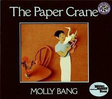 The Paper Crane (reading Rainbow Books): By Molly Bang