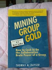 Mining Group Gold: How to Cash in on the Collabora