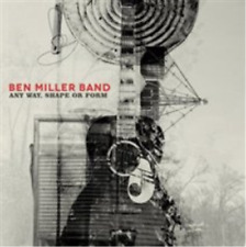 Ben Miller Band-Any Way, Shape Or Form CD NEW