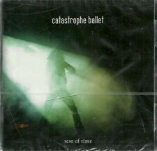 CATASTROPHE BALLET-TEST OF TIME CD(OBLIVION)SEALED