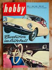 hobby - das Magazin der Technik - Mai 1956 mit Citroen DS 19, Automatik-Getriebe