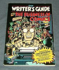 THE WRITER'S GUIDE TO THE BUSINESS OF COMIC BOOKS w/ 30 COMIC BOOK PROS