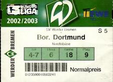 Ticket BL 2002/2003 SV Werder Bremen - Borussia Dortmund