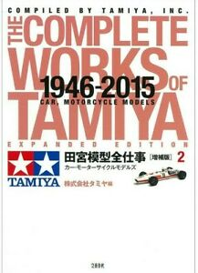 THE COMPLETE WORKS OF TAMIYA EXPANDED EDITION 2 - CAR MOTORCYCLE MODELS 63632