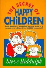The Secret of Happy Children (Old Edition): Steve Biddulph's Best-selling