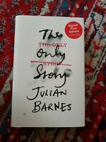 THE ONLY STORY JULIAN BARNES SIGNED UK FIRST EDITION FIRST PRINTING NEW
