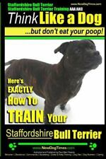 Staffordshire Bull Terrier, Staffordshire Bull Terrier Training Aaa Akc : Thi.