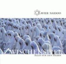 Zwischenspiel/Alles Für Den Herrn von Xavier Naidoo (2002)