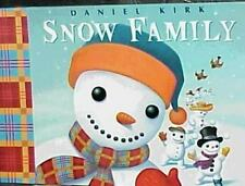 The Snow Family by Daniel Kirk (2000, Hardcover)