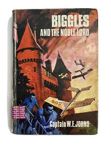 Biggles and the Noble Lord  - Captain W E Johns - 1st Edition 1969