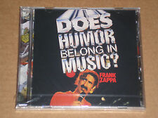 FRANK ZAPPA - DOES HUMOUR BELONG IN MUSIC? - CD SIGILLATO (SEALED)