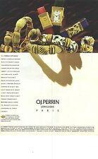 PUBLICITE ADVERTISING 1993 O.J PERRIN bijoux joaillerie bracelets montres bagues