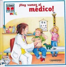 Hoy vamos al medico! (Como y Por Que Mini) (Spanish Edition)