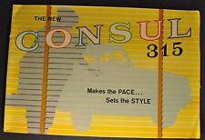 1962 Consul 315 English Ford Catalog Brochure US Market Nice Original 62