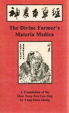 The Divine Farmer's Materia Medica : A Translation of the Shen Nong Ben Cao Jing